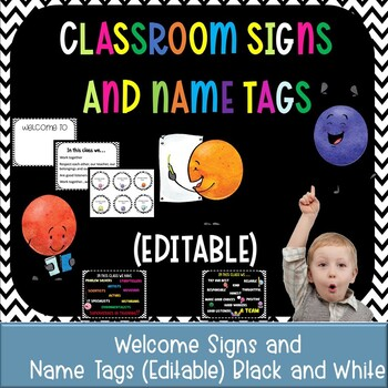 Classroom Signs and Name tags (Editable) BLACK AND WHITE