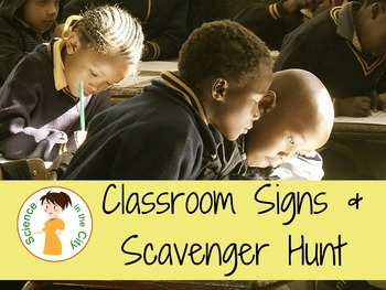 Classroom Signs and Scavenger Hunt