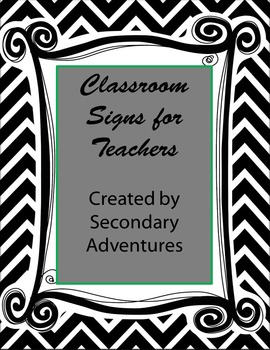 Classroom Signs for Teachers