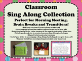 Classroom Sing Alongs: Songs for Morning Meeting, Brain Breaks and Transitions