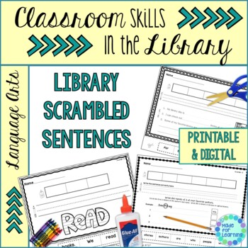 Classroom Skills in the Library Scrambled Sentence Printable Worksheets