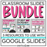 Classroom Slides BUNDLE | Use with Google Slides