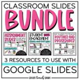 Classroom Slides BUNDLE | Use with Google Slides