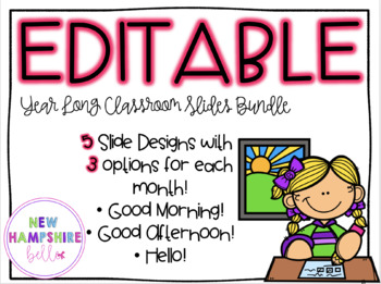 Classroom Slides Year Long Bundle EDITABLE