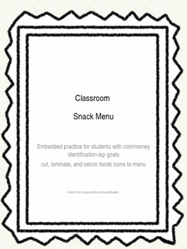 Classroom Snack Menu