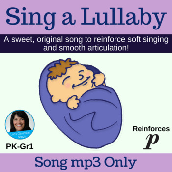 """Lullaby/Soft Singing   """"Sing a Lullaby"""" Action Song by Lisa Gillam   Song mp3"""