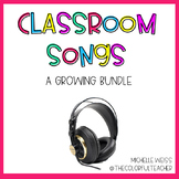 Classroom Songs