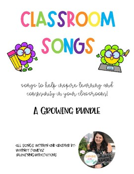 Classroom Songs, A Growing Bundle!