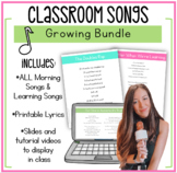 Classroom Songs GROWING Bundle!