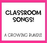 Classroom Songs Growing Bundle