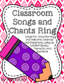 Classroom Songs and Chants