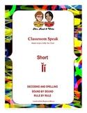 Classroom Speak:  Script to Teach Short I Sound