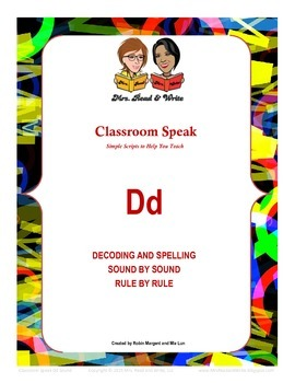 "Classroom Speak:  Script to Teach the ""D"" Sound"