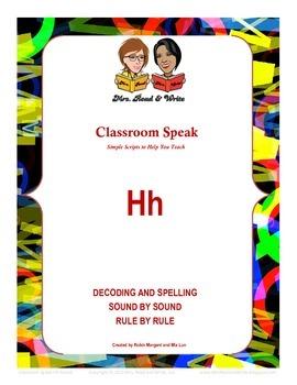 "Classroom Speak:  Script to Teach the ""H"" Sound"