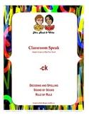 Classroom Speak:  Script to Teach the -ck Rule