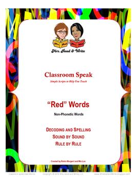 Classroom Speak:  Teaching Red (Must Know) Words