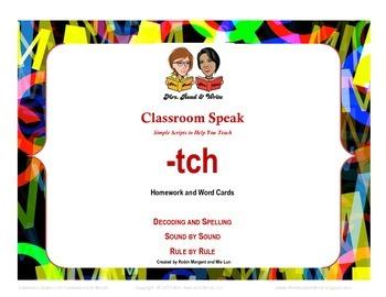 Classroom Speak: Teaching -tch Rule Homework and Word Cards