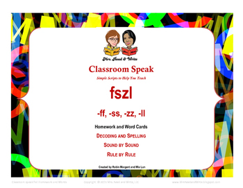 Classroom Speak: Teaching the FSZL Rule Homework and Word Cards