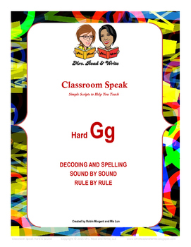 Classroom Speak:  Teaching the Hard G Sound