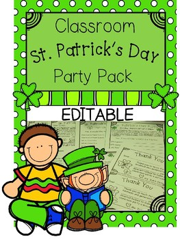 Classroom St. Patrick's Day Party  Planning Pack - EDITABLE