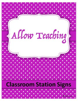 Classroom Station Signs