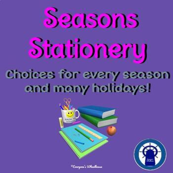 Classroom Stationery--Seasonal and Holiday Choices
