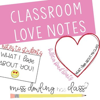 Classroom & Student Love Notes