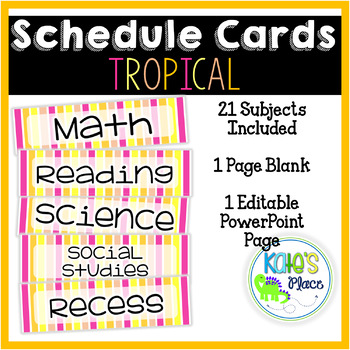 Classroom Subject Editable Schedule Cards- Tropical