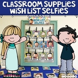 Classroom Supplies Wish List Selfies (Cute Kiddos Rainbow