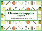 Classroom Supplies in Spanish: PowerPoint, Notes, and Activities