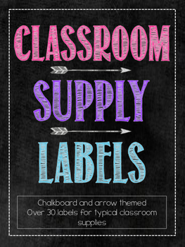 Classroom Supply Labels: Chalkboard and Arrow Themed