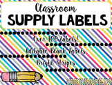 Classroom Supply Labels- EDITABLE- Bright Stripes