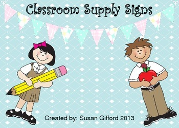 Classroom Supply Signs