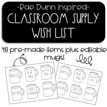 Classroom Supply Wish List Display ~ Rae Dunn inspired coffee mugs! Cute!