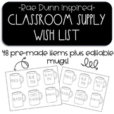 Classroom Supply Wish List Display-Rae Dunn inspired farmhouse coffee mugs!