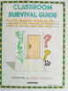 Classroom Survival Guide- End of the Year Activity