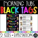 Morning Tubs Tags | Morning Tubs Labels | Classroom Morning Tubs | Black Tags