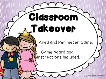 Classroom Takeover - Area and Perimeter Game