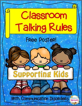 Talking Rules Poster- Supporting Students with Communicati