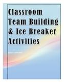 Classroom Team Building & Ice Breaker Activities
