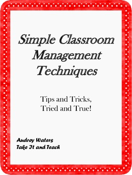 Classroom Techniques - Tried and True