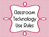 Classroom Technology Use Rules