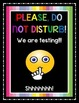 Classroom Testing Sign: Notify People in Halls to Not Disturb Your Class
