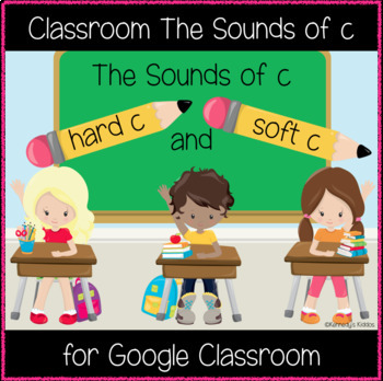 Classroom The Sounds of c (Great for Google Classroom)