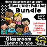 Classroom Decor Theme Bundle ~ Polka Dot Black and White Print