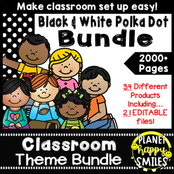 Classroom Decor Theme Bundle ~ Polka Dot Black and White Print