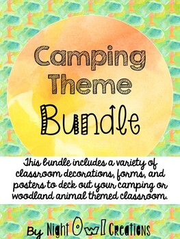 Classroom Theme:  Camping or Woodland Animals