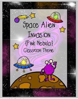 Space Alien Invasion - Pink Nebula {Classroom Theme}