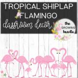 Classroom Themes Decor Bundles - Farmhouse Flamingo and Sh