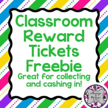 Classroom Tickets FREEBIE!